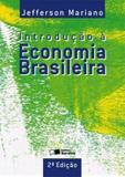 INTRODUCAO A ECONOMIA BRASILEIRA - 2ª EDICAO - Saraiva universitario  tecnico