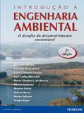 Introdução à Engenharia Ambiental - O Desafio do Desenvolvimento Sustentável