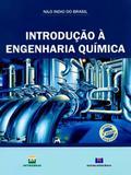 Introdução À Engenharia Química - Interciência