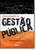 Introdução À Gestão Pública - Saraiva (geral) - grupo somos