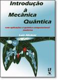 Introducao a mecanica quantica - Livraria da fisica