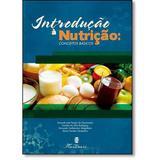 Introdução à nutrição: conceitos básicos - Editora martinari