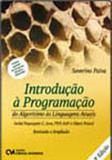 Introduçao a programaçao - do algoritmo as linguagens atuais - Ciencia moderna