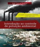 Introducao Ao Controle De Poluicao Ambiental - Oficina de textos