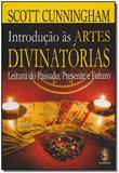 Introdução as Artes Divinatorias - Madras editora