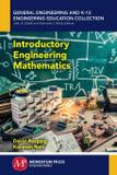 Introductory Engineering Mathematics - Momentum press, llc