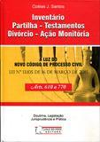 Inventário, Partilha - Testamentos Divórcio - Ação Monitória - Vale do mogi