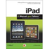 Ipad: o Manual Que Faltava - Digerati books