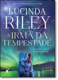 Irmã da Tempestade, A: A História de Ally - Vol.2 - Série As Sete Irmãs - Arqueiro - sextante