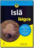Islã Para Leigos - Alta books