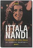Itala nandi: o caminho de uma deusa - Giostri
