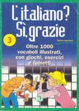 Italiano, l si, grazie 3 - European language institute