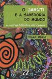 Jabuti E A Sabedoria Do Mundo, O / Maria - Aquariana