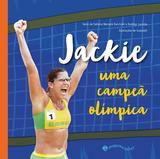 Jackie: uma campeã olímpica