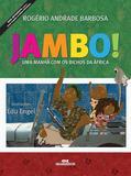 Jambo! - Uma Manhã com os Bichos da África