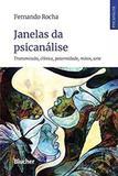 Janelas da Psicanálise - Edgard blucher