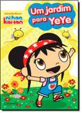 Jardim Para Ye Ye - Coleção Ni hao Kai-Lan, Um - Caramelo (paradidatico) - grupo somos