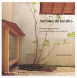 Jardines de bolsillo - Gustavo gili (importado)