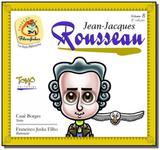 Jean Jacques Rousseau - Vol.8 - Coleção Filosofinhos - Tomo editorial