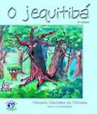 Jequitiba, O - 05 Ed - Franco editora
