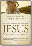 Jesus: a peregrinacao - galileia - Harper collins