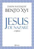 Jesus de Nazaré - A infância - 2ª edição