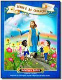 Jesus e as criancas  vol 1 - Intelitera