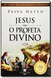 Jesus o profeta divino - 2180 - Elevacao