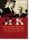 Jfk: Comunicações Mediúnicas com a Família Kennedy - Lachatre