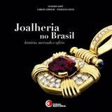 Joalheria no brasil - Disal editora
