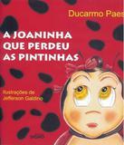 Joaninha Que Perdeu As Pintinhas, A - Edicao Nova - Signo (dimensao)