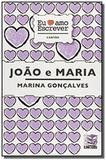 Joao e maria - coleaao eu amo ler - Diversos