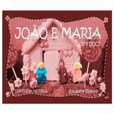 João e Maria Em Doce - Doces historia