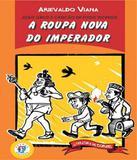 Joao Grilo E Cancao De Fogo Tecendo A Roupa - 02 Ed - Franco editora