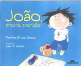 JOAO, PRESTE ATENCAO! - 2º ED - Melhoramentos