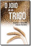 Joio e o trigo (o) - Didier