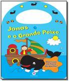 Jonas e o grande peixe - colecao minha bolsa diver - Ciranda cultural