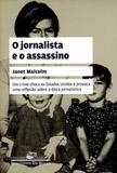 Jornalista e o assassino, o - bolso - Companhia de bolso