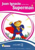 Juan ignacio superman + cd audio - En clave (wmf)