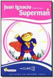 Juan ignacio superman + cd audio - En clave