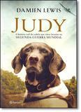 Judy: A História da Pointer-inglesa que Foi Prisioneira na na Segunda Guerra Mundial - Planeta do brasil - grupo planeta