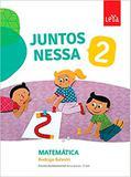 Juntos Nessa - Matemática - Vol. 2 - Col. Juntos Nessa - Leya brasil