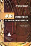 Júri - Instrumento da Soberania Popular - Livraria do advogado