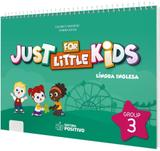 Just For Little Kids - Grupo 3 - Positivo