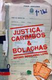 Justiça, Carimbos  Bolachas - Baraúna editora
