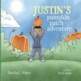 Justin's Pumpkin Patch Adventure - Just'n tyme products