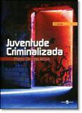 Juventude Criminalizada - Insular