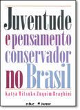 Juventude e Pensamento Conservador no Brasil - Educ - puc