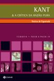 Kant & a crítica da razão pura