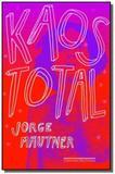 Kaos total - Grupo companhia das letras
